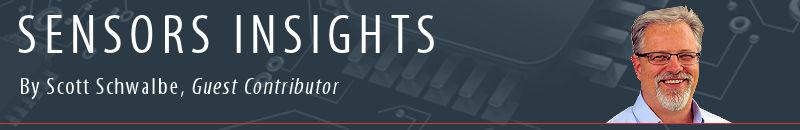 Sensors Insights by Scott Schwalbe