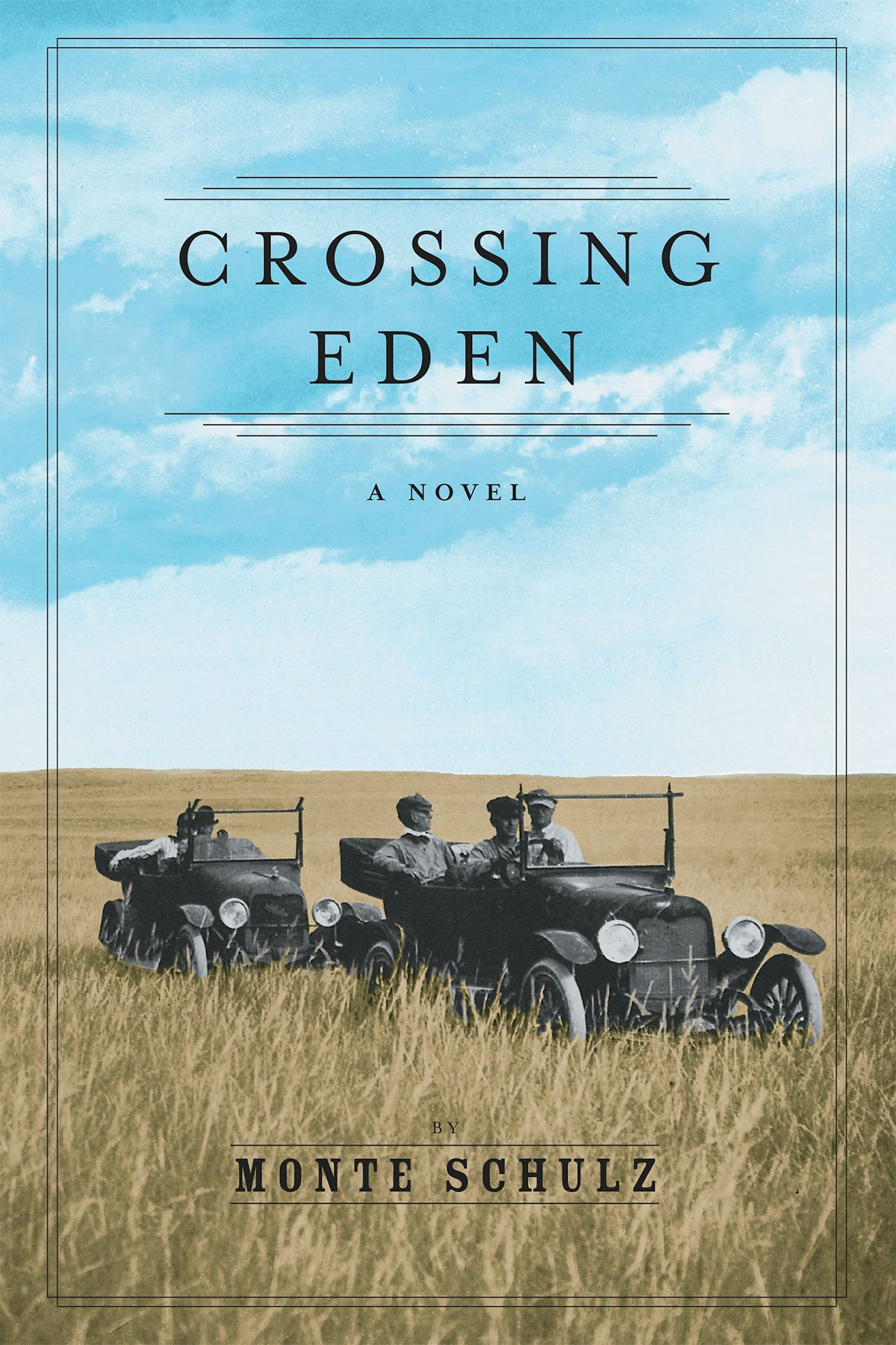 Monte Schulz's great American novel, Crossing Eden, will be published this month.