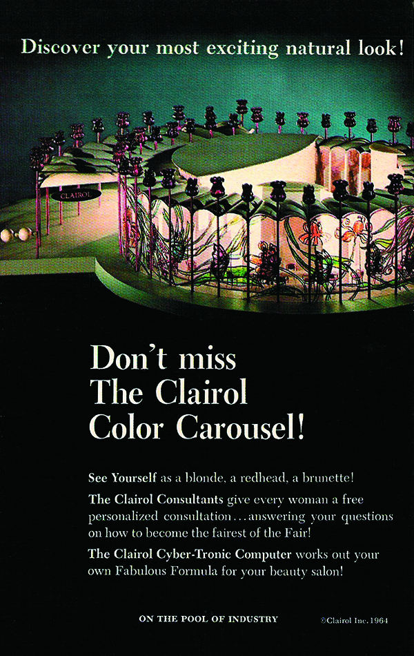 The Clairol Color Carousel brought hair color to the masses at the New York World's Fair in 1964.