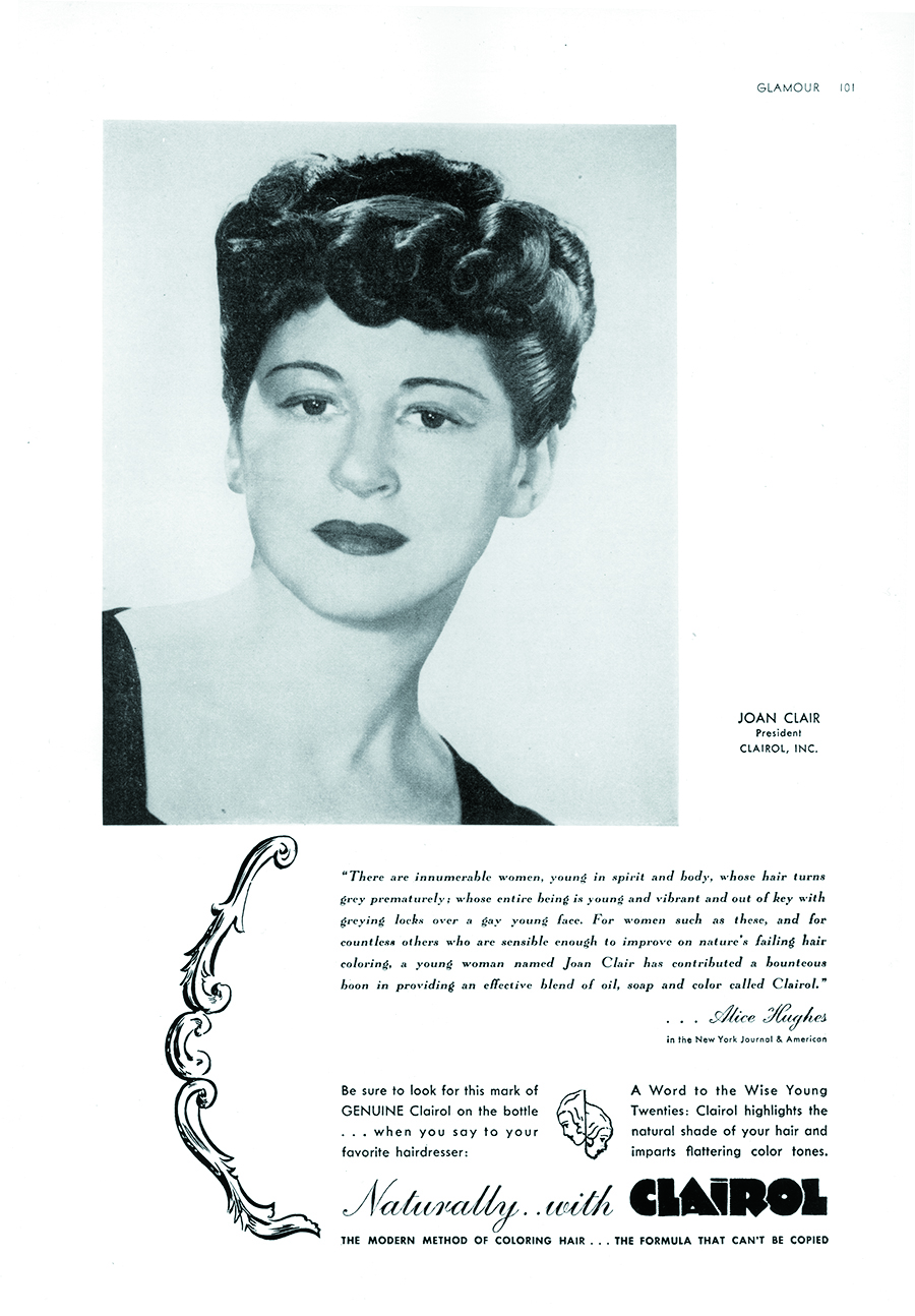 "Joan Clair (the pseudonym Joan Gelb adopted when she became President of Clairol) in an early magazine ad promoting the ""modern method of coloring hair"""