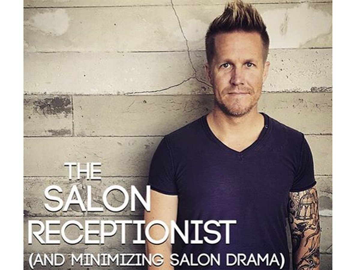 David Thurston Discusses The Salon Receptionist & Minimizing Salon ...