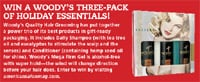 Win a woody's three-pack of holiday essentials!