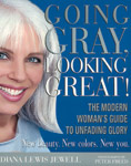 Diana Lewis Jewell wrote the book on going gray.