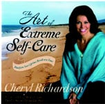 Cover of The Art of Extreme Self-Care by Cheryl Richardson