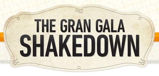 Gran Gala Shakedown