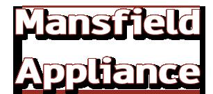 Mansfield Appliance