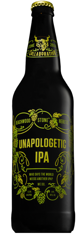 Beachwood/Heretic/Stone Unapologetic IPA