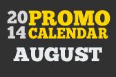 August Promotional Calendar 2014