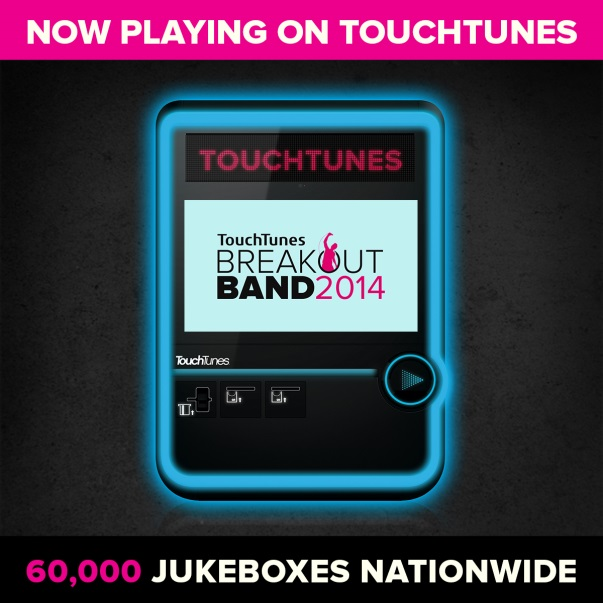 TouchTunes 2014 Breakout Band Competition