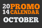 Promotion Planning Guide for October 2014