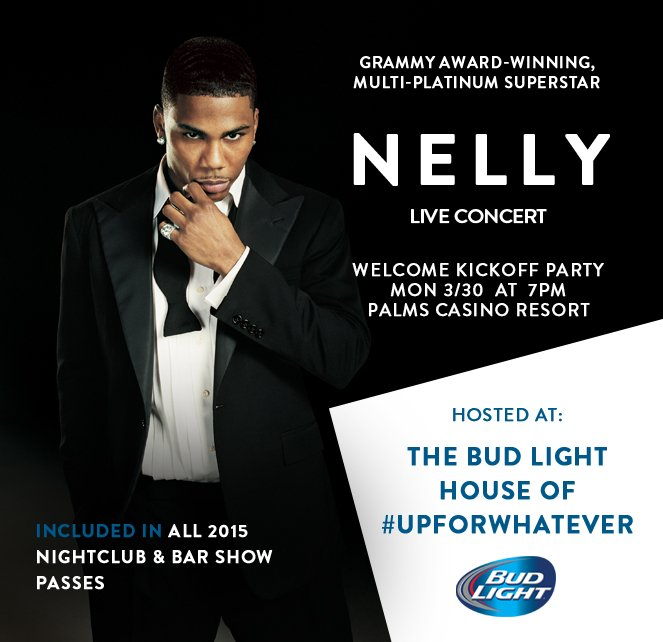 Grammy award-winning multi-platinum superstar Nelly to perform live at the Bud Light House of #UpForWhatever during the 2015 Nightclub & Bar Convention and Trade Show.