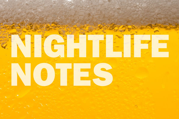 Nightlife Notes