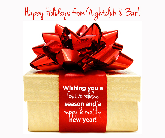 Happy Holidays from Nightclub & Bar