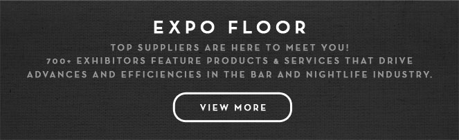 Top suppliers are here to meet you! at the Nightclub & Bar Convention and Trade Show