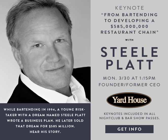 Steele Platt, founder of Yard House to keynote at the Nightclub 7 bar Convention and Trade Show