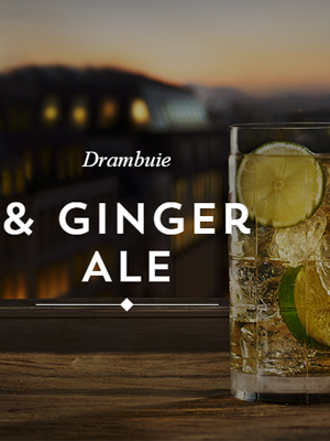 Drambuie & Ginger Ale - National Tartan Day