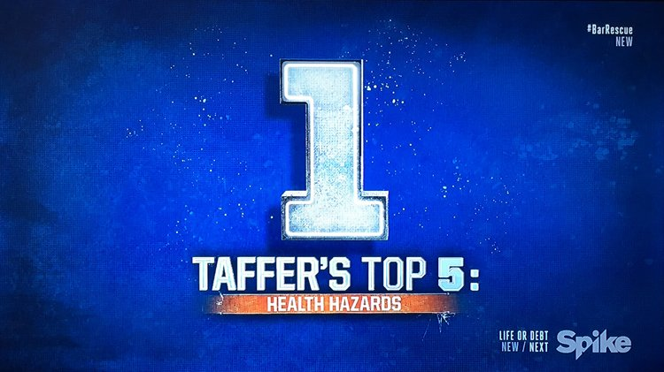 Top 5 Taffer Heatlh Hazards- Bar Rescue Back to the Bar: The Luck of the Irish