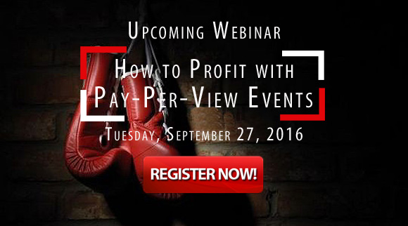 Pay-Per-View PPV events webinar - G&G Closed CIrcuit Events