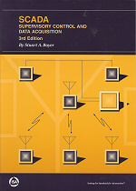 SCADA Supervisory Control and Data Acquisition, 3rd Ed.