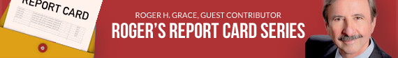 Roger's Report Card by Roger H. Grace