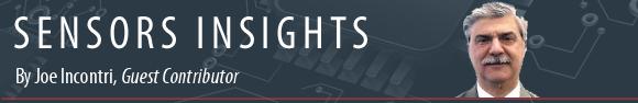 Sensors Insights by Joe Incontri
