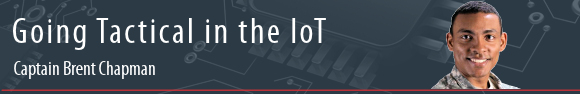 Captain Brent Chapman: Going Tactical in the IoT
