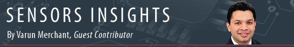 Sensors Insights by Varun Merchant