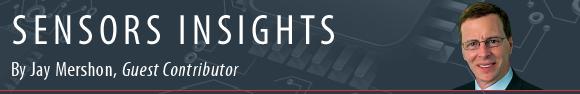 Sensors Insights by Jay Mershon