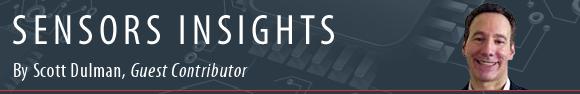 Sensors Insights by Scott Dulman