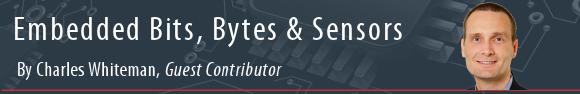 Embedded Bits, Bytes & Sensors by Charles Whiteman