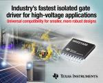 Isolated Gate Driver Accelerates High-Voltage Apps