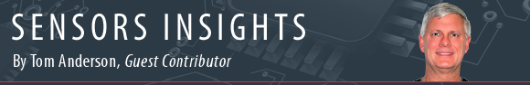 Sensors Insights by Tom Anderson