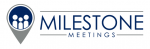 Milestone Meetings