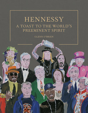HENNESSY: A Toast to the World's Preeminent Spirit book - Nightclub & Bar BottleWatch, February 2017