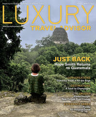 Luxury Travel Advisor April/May 2021