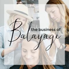 Business of Balayage