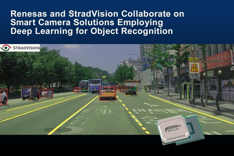 Renesas, StradVision team on object recognition for smart cameras in ADAS