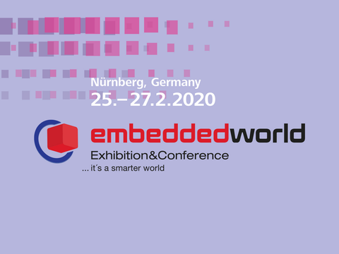 Embedded World happens on February 25-27, 2020 in Nuremberg,