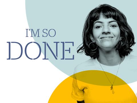 """Agile Therapeutics campaign for women """"I'm So Done"""""""