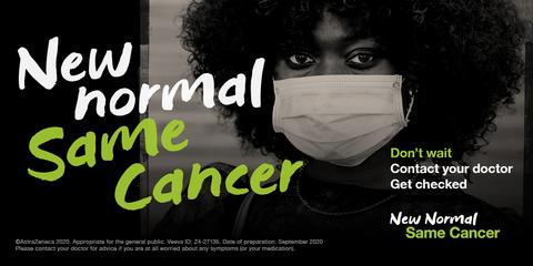 AstraZeneca campaign New Normal Same Cancer image/ad