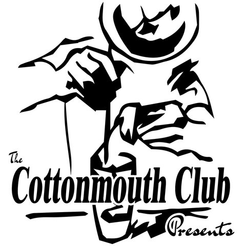 The Cottonmouth Podcast