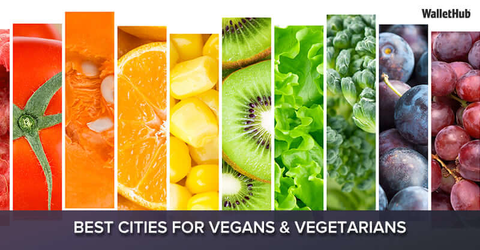WalletHub 2017's Best Cities for Vegans & Vegetarians - What's Shakin' week of October 16
