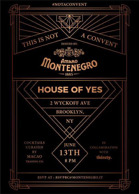 Amaro Montenegro House of Yes This is Not a Convent invite