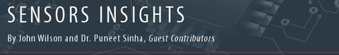 Sensors Insights by John Wilson and Dr. Puneet Sinha