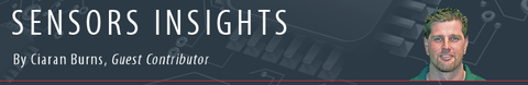 Sensors Insights by Ciaran Burns