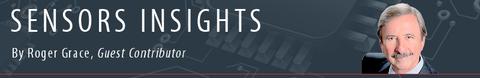 Sensors Insights by Roger Grace
