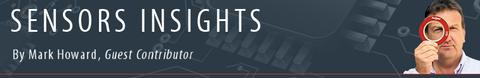 Sensors Insights by Mark Howard