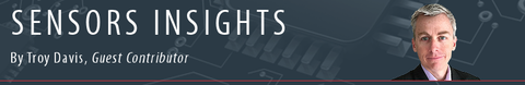 Sensors Insights by Troy Davis