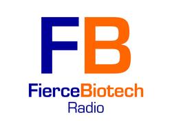 FierceBiotech Radio