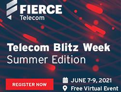 Fierce Telecom Blitz Week Summer